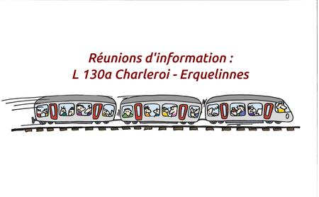 Le train Erquelinnes - Charleroi - Erquelinnes : aujourd'hui … et demain ?