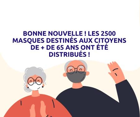 Les 2500 masques pour les citoyens de + de 65 ans ont été distribués !