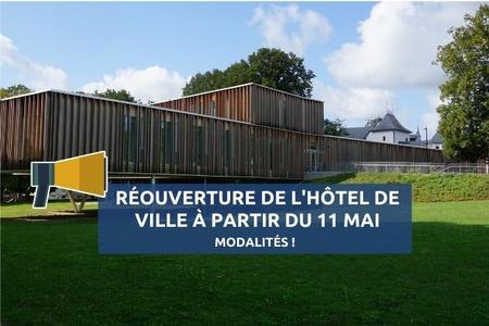 Réouverture de l'hôtel de ville dès ce 11 mai : modalités !
