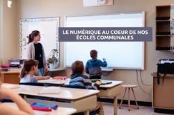 Le numérique au cœur de nos écoles communales